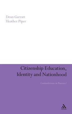 Citizenship Education, Identity and Nationhood: Contradictions in Practice?