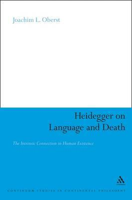 Heidegger on Language and Death: The Intrinsic Connection in Human Existence