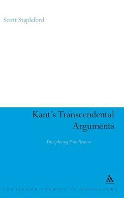 Kant's Transcendental Arguments: Disciplining Pure Reason