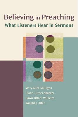 Believing in Preaching: What Listeners Hear in Sermonschannels of Listening Series