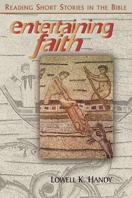 Entertaining Faith: Reading Short Stories in the Bible