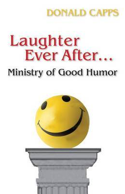 Laughter Ever After--: Ministry of Good Humor