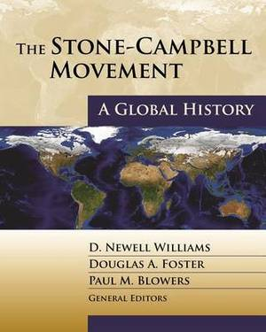 The Stone-Campbell Movement: A Global History