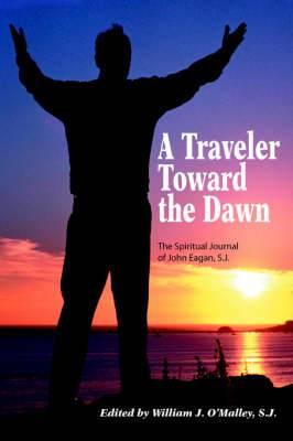 A Traveler Toward the Dawn