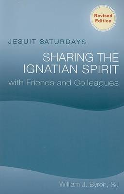 Jesuit Saturdays: Sharing the Ignation Spirit with Friends and Colleagues