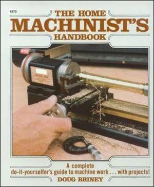 Home Machinists' Handbook