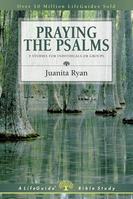 Praying the Psalms: How God Builds Character