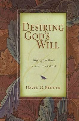Desiring God's Will: Embracing God's Passion for Ethnic Diversity