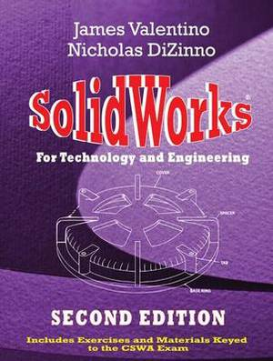 Solidworks for Technology and Engineering
