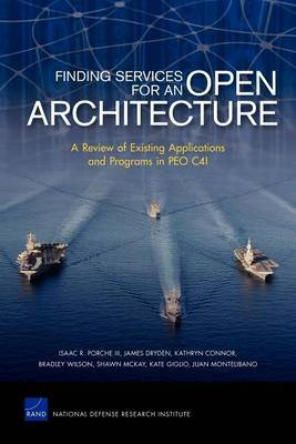Finding Services for an Open Architecture: A Review of Existing Applications and Programs in Peo C4i