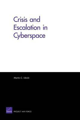 Crisis and Escalation in Cyberspace