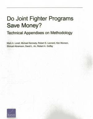 Do Joint Fighter Programs Save Money: Technical Appendixes on Methodology