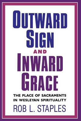 Outward Sign and Inward Grace