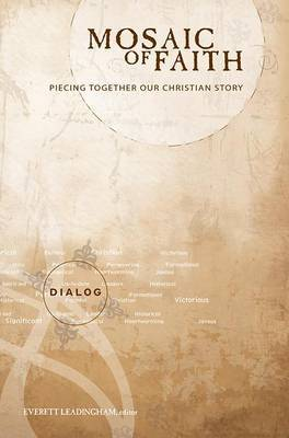 Mosaic of Faith: Piecing Together Our Christian Story