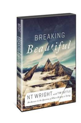 Breaking Beautiful (Small Group Edition): The Promise of Truth in a Fractured World