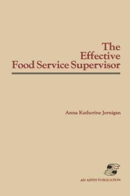 Effective Food Service Supervisor