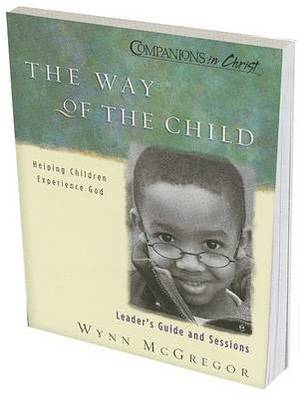 The Way of the Child: Helping Children Experience God