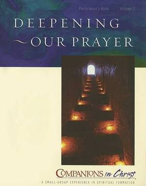 Deepening Our Prayer: Participant's Guide