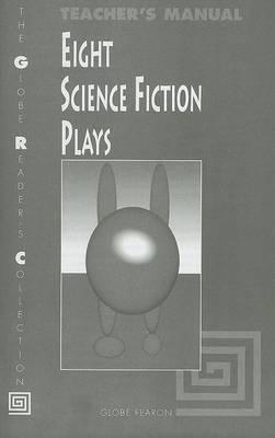Eight Science Fiction Plays Teacher's Manual