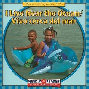 I Live Near the Ocean/Vivo Cerca del Mar