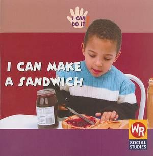 I Can Make a Sandwich