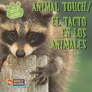 Animal Touch/El Tacto En Los Animales