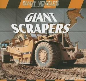 Giant Scrapers