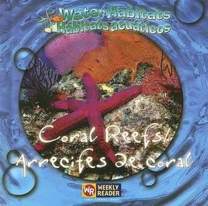 Coral Reefs/Arrecifes de Coral