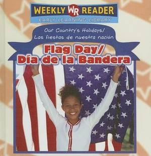 Flag Day/Dia de La Bandera