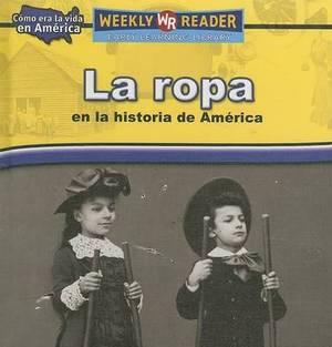 La Ropa en la Historia de America