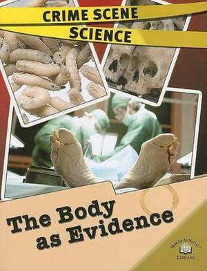 The Body as Evidence