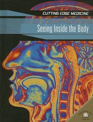 Seeing Inside the Body