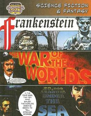 Science Fiction & Fantasy  : Frankenstein; The War of the Worlds; 20,000 Leagues Under the Sea