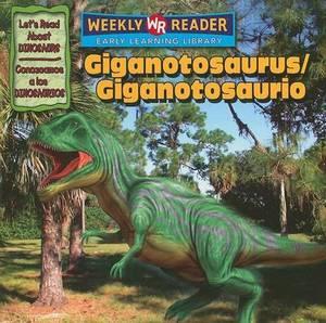 Giganotosaurus/Giganotosaurio