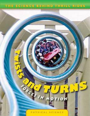 Twists and Turns: Forces in Motion