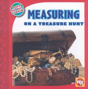 Measuring on a Treasure Hunt