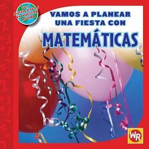 Vamos A Planear una Fiesta Con Matematicas