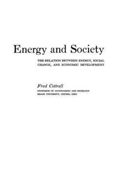 Energy and Society: The Relation between Energy, Social Change, and Economic Development