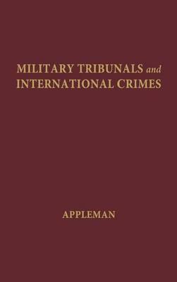 Military Tribunals and International Crimes: 1954