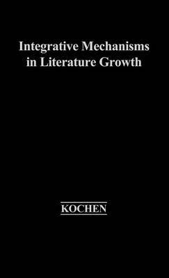 Integrative Mechanisms in Literature Growth