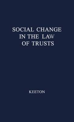 Social Change in the Law of Trusts