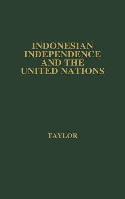 Indonesian Independence and the United Nations