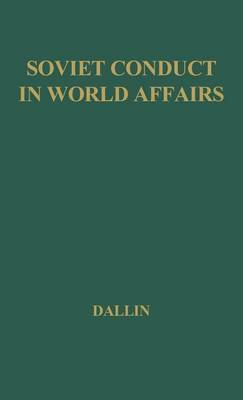 Soviet Conduct in World Affairs: A Selection of Readings
