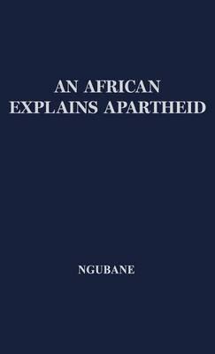 An African Explains Apartheid