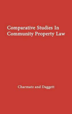 Comparative Studies in Community Property Law