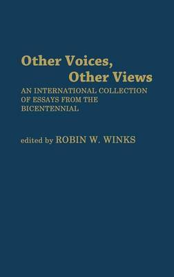 Other Voices, Other Views: An International Collection of Essays from the Bicentennial