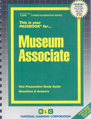 Museum Associate: Test Preparation Study Guide