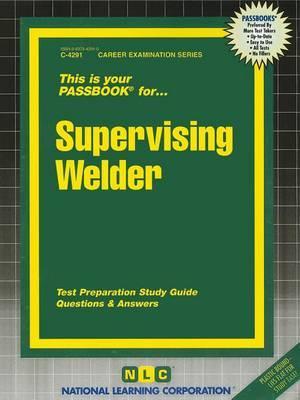 Supervising Welder
