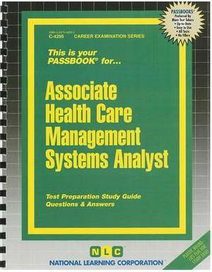 Associate Health Care Management Systems Analyst