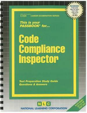 Code Compliance Inspector: Test Preparation Study Guide Questions & Answers